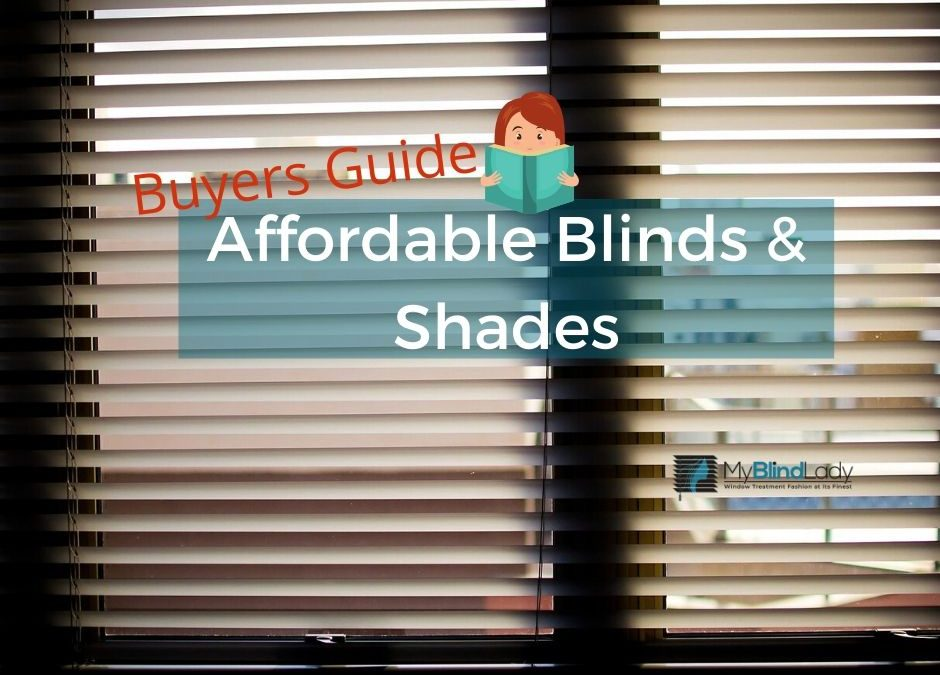 Buyers Guide for Affordable Blinds and Shades