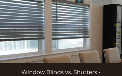 Window Blinds vs. Shutters : Easy Choice if you know this